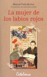 Esta es la portada de La mujer de los labios rojos, de Manuel Peña Muñoz.