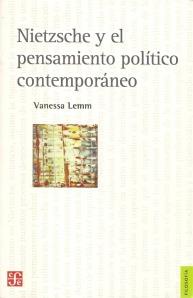Nietzsche y el pensamiento político contemporáneo, de Vanessa Lemm