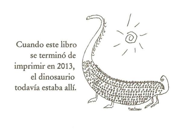El dinosaurio de Monterroso.