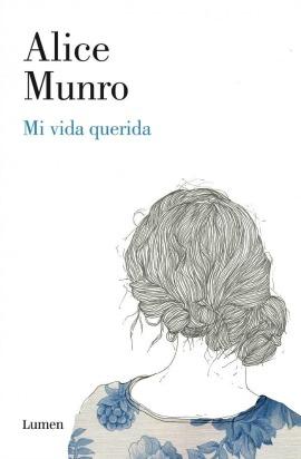 Mi vida querida, de Alice Munro