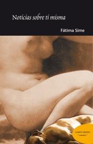 Noticias sobre ti misma, de Fátima Sime.