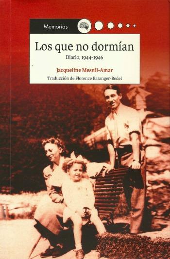 Los que no dormían. Diario, 1944-1946, de Jacqueline Mesnil-Amar